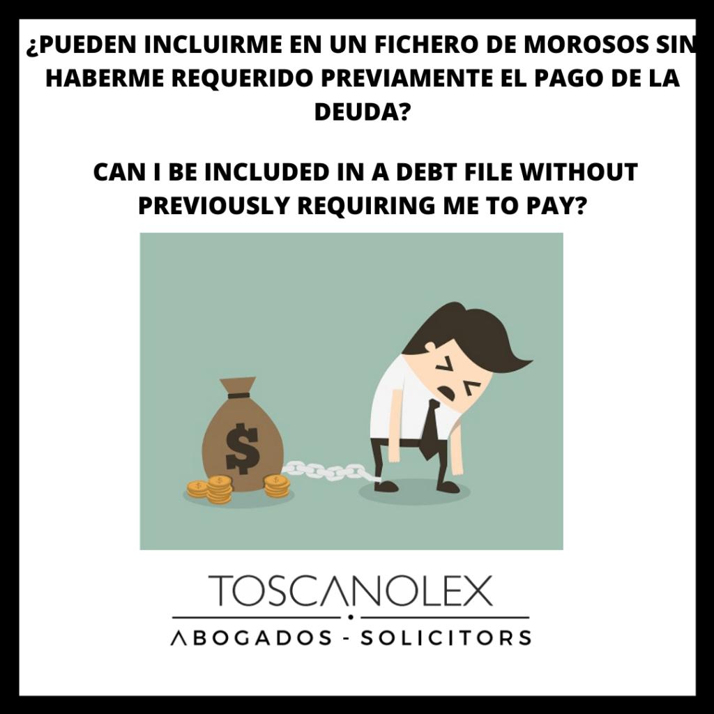 ¿INCLUIRME EN UN FICHERO DE MOROSOS SIN REQUERIRME PREVIAMENTE EL PAGO?